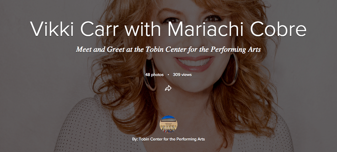 Vikki Carr Meet and Greet Tobin Center